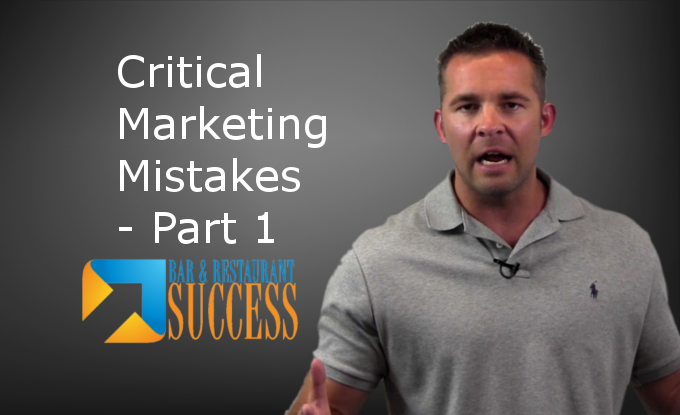 Critical Marketing Mistakes-Part 1