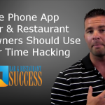 The Phone App Bar & Restaurant Owners Should Use For Time Hacking