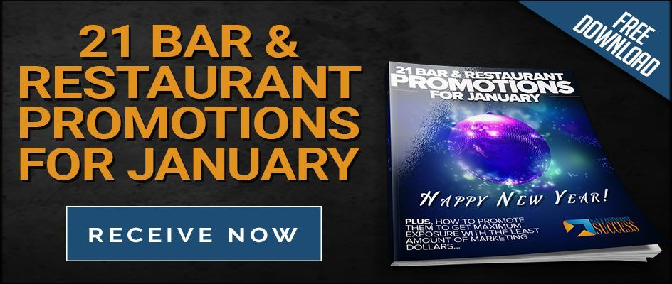 View all 21 Bar & Restaurant Marketing Ideas For January
