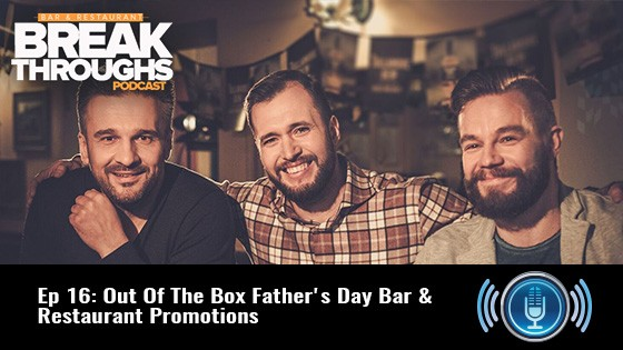 father's day bar and restaurant promotion