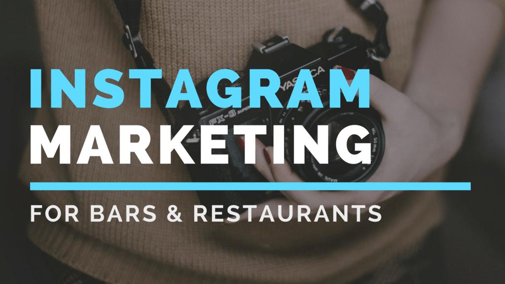 Instagram Marketing For Restaurants And Bars